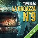 La ragazza n. 9 (Sam Kovac e Nikki Lisk) Hörbuch von Tami Hoag Gesprochen von: Gianni Gaude