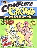 The Complete Crumb Comics Vol. 7: Hot 'n' Heavy (1560970618) by Crumb, R.