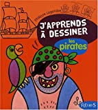 J'apprends � dessiner les pirates