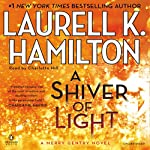 A Shiver of Light: Merry Gentry, Book 9 (       UNABRIDGED) by Laurell K. Hamilton Narrated by Charlotte Hill