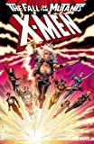 img - for X-Men: Fall of the Mutants - Volume 1 (X-Men (Marvel Numbered)) book / textbook / text book
