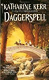 Daggerspell (Deverry #1) (0553565214) by Katharine Kerr