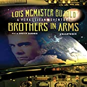Brothers in Arms: A Miles Vorkosigan Novel | Lois McMaster Bujold