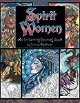 Spirit Women: An Enchanting Coloring...