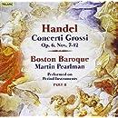 Concerti Grossi, Op. 6, Nos. 7-12