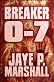 Breaker 0-7  Amazon.Com Rank: # 9,097,254  Click here to learn more or buy it now!