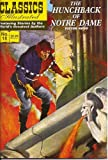 The Hunchback of Notre Dame (Classics Illustrated, 18)