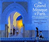 Karen Gray Ruelle The Grand Mosque of Paris: A Story of How Muslims Rescued Jews During the Holocaust