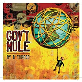 "Gov't Mule ""Railroad Boy"""