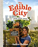 The Edible City: Grow Cook Share