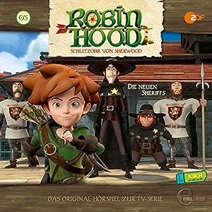 Die neuen Sheriffs (Robin Hood - Schlitzohr von Sherwood 5) Hörspiel