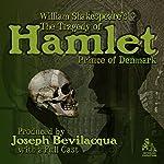 The Tragedy of Hamlet, Prince of Denmark (Adaptation) | William Shakespeare,Joe Bevilacqua - adaptation
