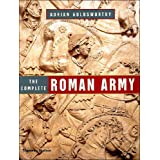 Complete Roman Armyby Adrian Goldsworthy