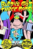 Buddy's Got Three Moms: Hate Col. Vol. 5 (Fantagraphics) (1560973358) by Bagge, Peter