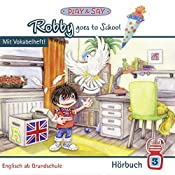 Robby goes to School (Robby 3) | Fiona Stöber