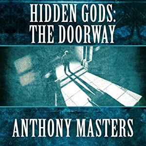 Hidden Gods: The Doorway | [Anthony Masters]