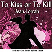 To Kiss or to Kill: Sime~Gen, Book 11 | Jean Lorrah