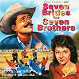Various Seven Brides for Seven Brothers (Music and Songs from)