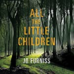 All the Little Children   Jo Furniss