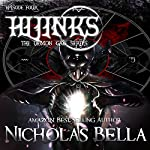 Hijinks: The Demon Gate Series, Book 4 | Nicholas Bella