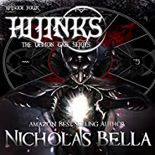 Hijinks: The Demon Gate Series, Book 4 Audiobook by Nicholas Bella Narrated by Michael O'Shea