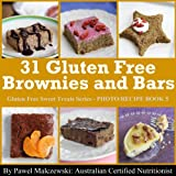 61y3U9Sie4L. SL160  31 Gluten Free Brownies And Bars (Gluten Free Sweet Treats Series)