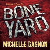 Boneyard   Michelle Gagnon