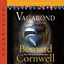 Vagabond: The Grail Quest, Book 2 Audiobook by Bernard Cornwell Narrated by Andrew Cullum