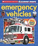 Scholastic Discover More: Emergency Vehicles