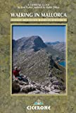 Walking in Mallorca: Classic Mountain Walks in Mallorca (Cicerone Guides)