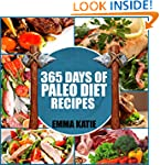 Paleo Diet: 365 Days of Paleo Diet Re...