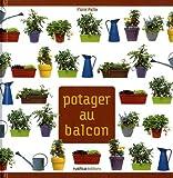 echange, troc Flore Palix - Un Potager au Balcon