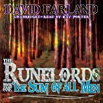 The Sum of All Men: The Runelords, Book One (       UNABRIDGED) by David Farland Narrated by Ray Porter