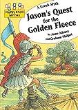 Jason's Quest for the Golden Fleece (Hopscotch Myths)