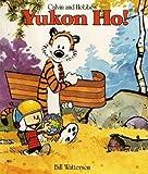 Calvin and Hobbes' Yukon Ho! (0747405883) by Watterson, Bill