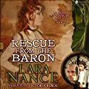 Rescue from the Baron: Airship Adventure Chronicles (Volume 2) Audiobook by Lara Nance Narrated by Victoria Black