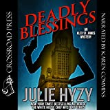 Deadly Blessings: An Alex St. James Mystery: Alex St. James Mysteries, Book 1