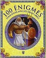 100 énigmes mythologiques