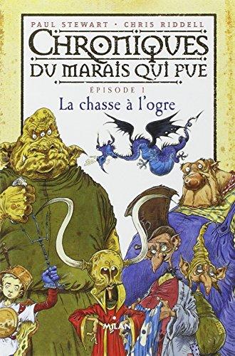 Chroniques du marais qui pue (1) : La chasse à l'ogre