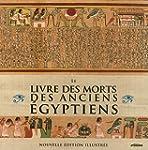 Livre des morts des anciens �gyptiens...