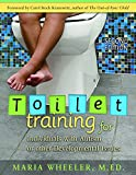 Toilet Training for Individuals with Autism or Other Developmental Issues: Second Edition