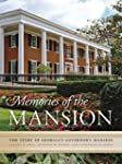 Memories of the Mansion: The Story of...