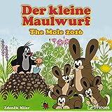 Der kleine Maulwurf 2016 - Kinderkalender / Broschürenkalender - 30 x 30 cm