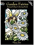 img - for Garden Fairies Stained Glass Coloring Book (Dover Stained Glass Coloring Book) book / textbook / text book