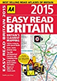 AA Easy Read Britain 2015 (Road Atlas)