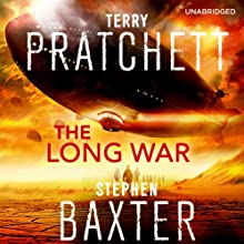 The Long War: The Long Earth, Book 2 Audiobook by Terry Pratchett, Stephen Baxter Narrated by Michael Fenton Stevens
