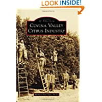 Covina Valley Citrus Industry (Images of America) (Images of America (Arcadia Publishing))