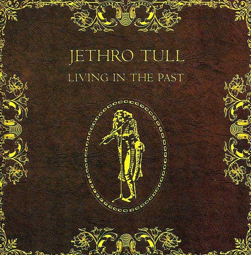 Jethro Tull - Living In The Past - Lyrics2You