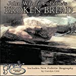 John Wright Follette's Broken Bread: Signpost Series, Book 3 | John Wright Follette
