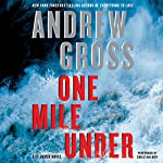 One Mile Under: A Ty Hauck Novel | Andrew Gross